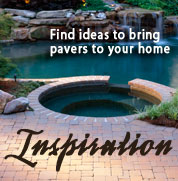 Find ideas to bring pavers to your home in our Inspiration Galleries